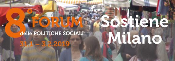 Milano: al via l'Ottavo Forum delle Politiche Sociali