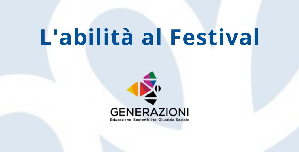 l'abilità al festival generAzioni